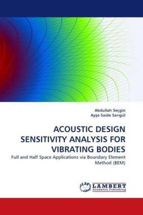 ACOUSTIC DESIGN SENSITIVITY ANALYSIS FOR VIBRATING BODIES | Dodax.de