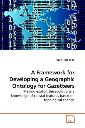A Framework for Developing a Geographic Ontology for Gazetteers | Dodax.pl