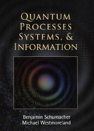 Quantum Processes, Systems, and Information | Dodax.at