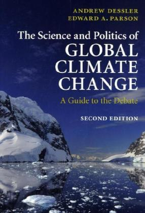 The Science and Politics of Global Climate Change | Dodax.de