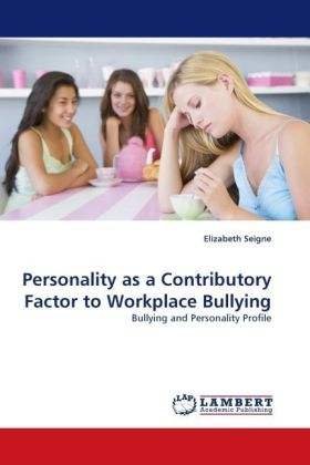 Personality as a Contributory Factor to Workplace Bullying | Dodax.de