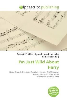 I'm Just Wild About Harry   Dodax.at