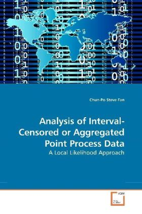 Analysis of Interval-Censored or Aggregated Point Process Data | Dodax.de