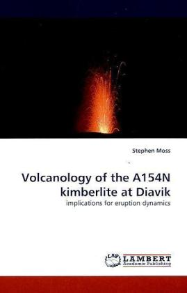Volcanology of the A154N kimberlite at Diavik | Dodax.at