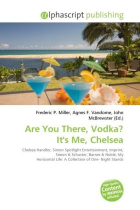 Are You There, Vodka? It's Me, Chelsea | Dodax.at