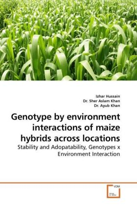 Genotype by environment interactions of maize hybrids across locations | Dodax.ch