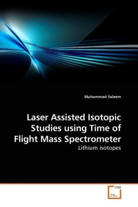 Laser Assisted Isotopic Studies using Time of Flight Mass Spectrometer | Dodax.at