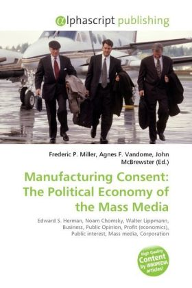 Manufacturing Consent: The Political Economy of the Mass Media | Dodax.de