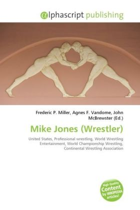 Mike Jones (Wrestler) | Dodax.at