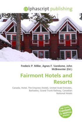 Fairmont Hotels and Resorts | Dodax.ch