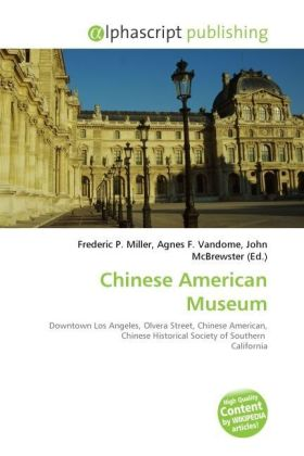 Chinese American Museum | Dodax.ch