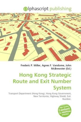 Hong Kong Strategic Route and Exit Number System | Dodax.at