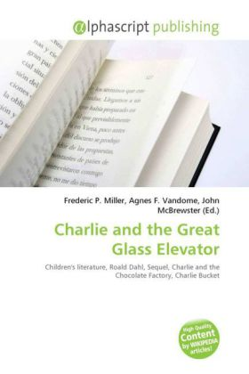 Charlie and the Great Glass Elevator | Dodax.at