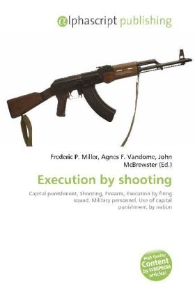 Execution by shooting | Dodax.at