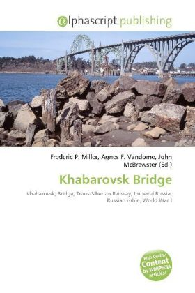 Khabarovsk Bridge | Dodax.at
