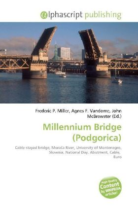 Millennium Bridge (Podgorica) | Dodax.at