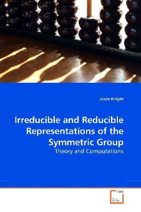 Irreducible and Reducible Representations of the Symmetric Group | Dodax.ch