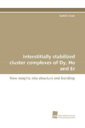 Interstitially stabilized cluster complexes of Dy, Ho and Er | Dodax.ch