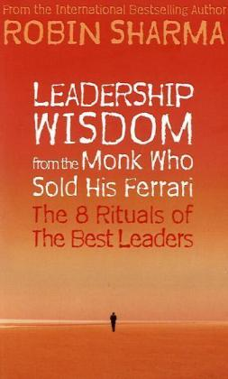 Leadership Wisdom from the Monk Who Sold His Ferrari   Dodax.co.uk