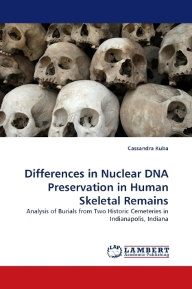 Differences in Nuclear DNA Preservation in Human Skeletal Remains | Dodax.at