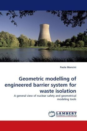 Geometric modelling of engineered barrier system for waste isolation | Dodax.ch