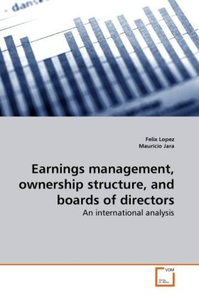 Earnings management, ownership structure, and boards of directors | Dodax.de