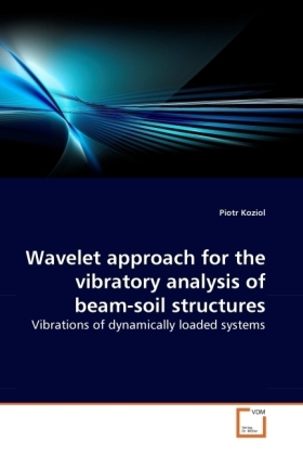 Wavelet approach for the vibratory analysis of beam-soil structures | Dodax.at