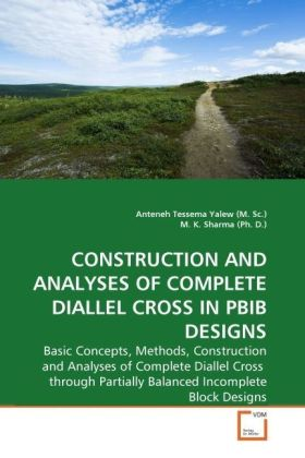 Construction and Analyses of Complete Diallel Cross in PBIB Designs   Dodax.de