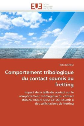 Comportement tribologique du contact soumis au fretting | Dodax.co.uk
