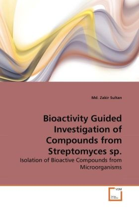 Bioactivity Guided Investigation of Compounds from Streptomyces sp. | Dodax.ch