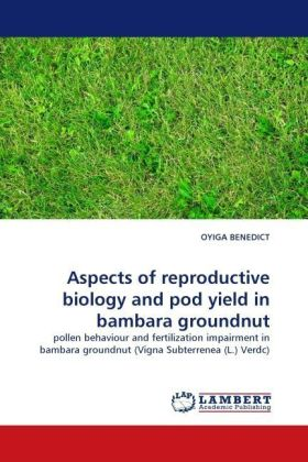 Aspects of reproductive biology and pod yield in bambara groundnut | Dodax.at