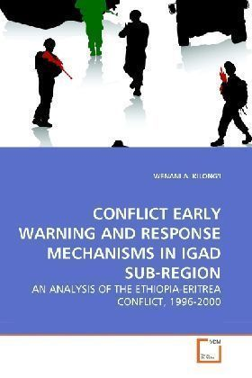 CONFLICT EARLY WARNING AND RESPONSE MECHANISMS IN IGAD SUB-REGION | Dodax.de