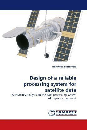 Design of a reliable processing system for satellite data | Dodax.at