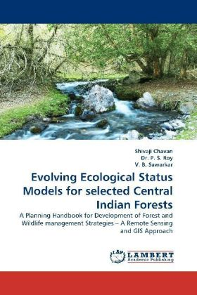 Evolving Ecological Status Models for selected Central Indian Forests | Dodax.ch