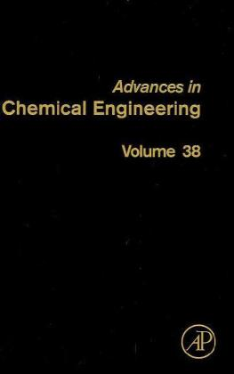 Advances in Chemical Engineering. Vol.38 | Dodax.at
