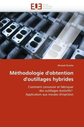 Méthodologie d'obtention d'outillages hybrides | Dodax.at