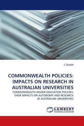 COMMONWEALTH POLICIES: IMPACTS ON RESEARCH IN AUSTRALIAN UNIVERSITIES | Dodax.de
