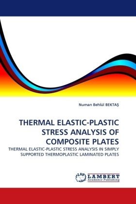 THERMAL ELASTIC-PLASTIC STRESS ANALYSIS OF COMPOSITE PLATES | Dodax.pl