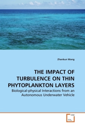 THE IMPACT OF TURBULENCE ON THIN PHYTOPLANKTON LAYERS | Dodax.ch