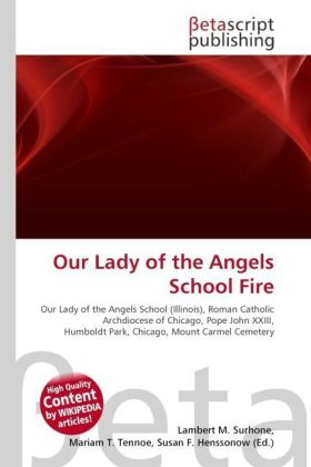 Our Lady of the Angels School Fire | Dodax.at