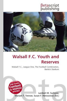 Walsall F.C. Youth and Reserves | Dodax.at