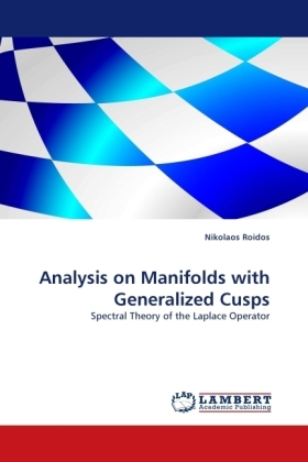 Analysis on Manifolds with Generalized Cusps   Dodax.de
