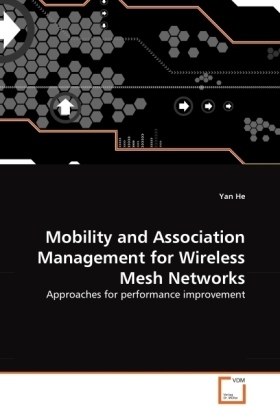 Mobility and Association Management for Wireless Mesh Networks | Dodax.ch
