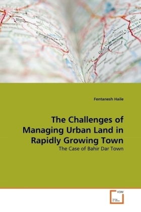 The Challenges of Managing Urban Land in Rapidly Growing Town | Dodax.de