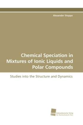 Chemical Speciation in Mixtures of Ionic Liquids and Polar Compounds | Dodax.co.uk