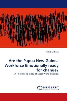 Are the Papua New Guinea Workforce Emotionally ready for change? | Dodax.de