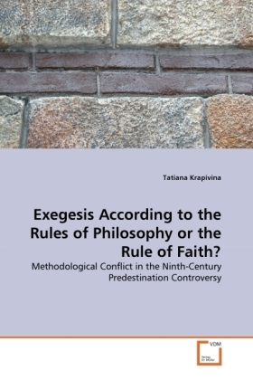 Exegesis According to the Rules of Philosophy or the Rule of Faith? | Dodax.ch