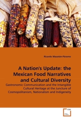 A Nation's Update: the Mexican Food Narratives and Cultural Diversity   Dodax.pl