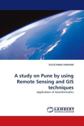 A study on Pune by using Remote Sensing and GIS techniques | Dodax.pl