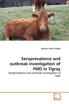Seroprevalence and outbreak investigation of FMD in Tigray | Dodax.pl